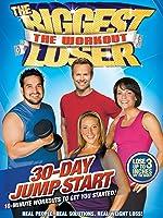 Biggest Loser: 30 Day Jump Start
