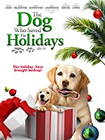 Dog Who Saved the Holidays, The