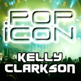 Pop Icon: Kelly Clarkson
