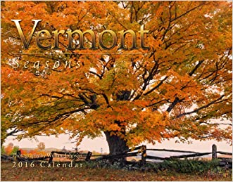 Vermont Seasons 2016 Calendar 11x14