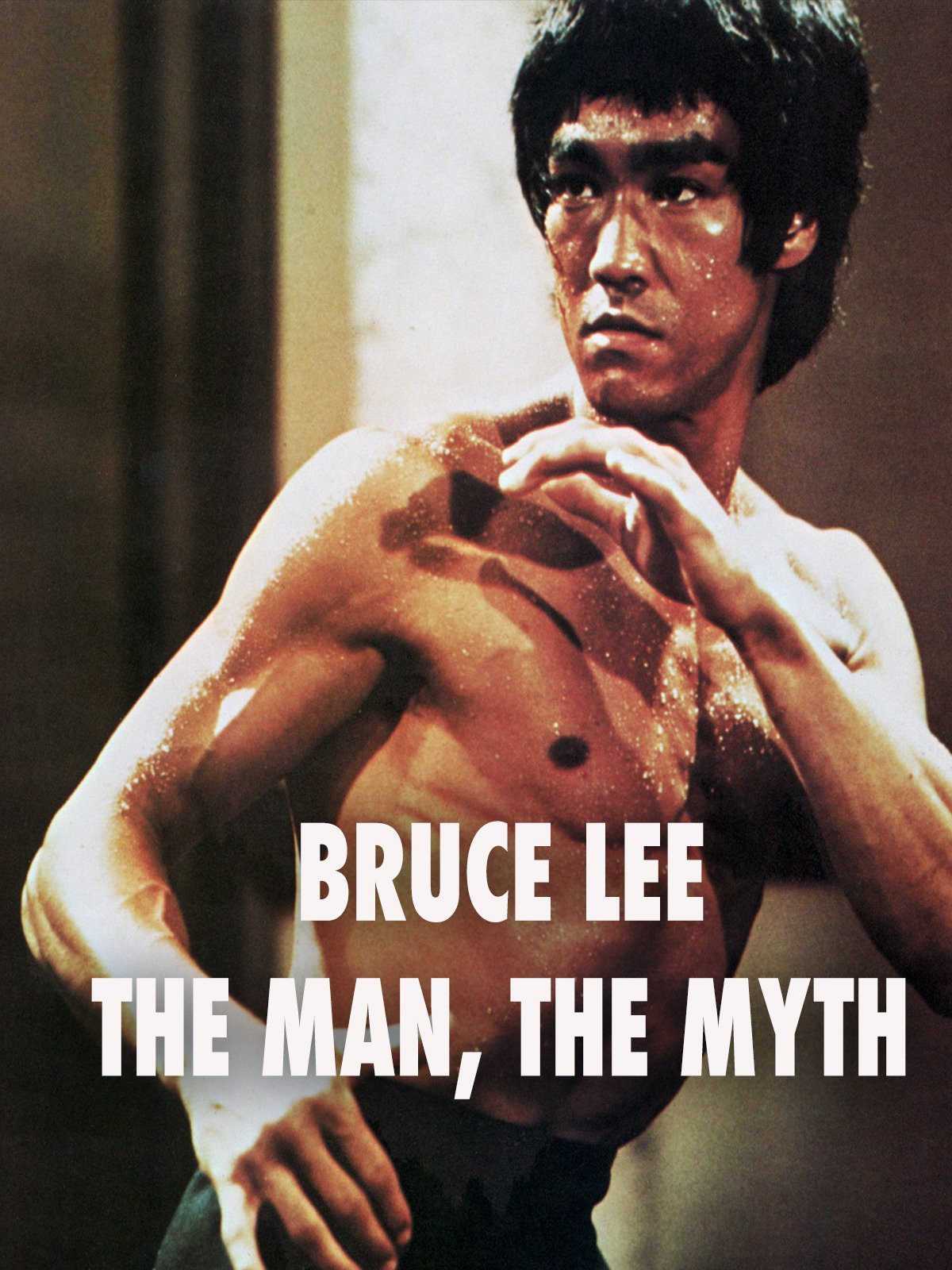 Bruce Lee The Man The Myth
