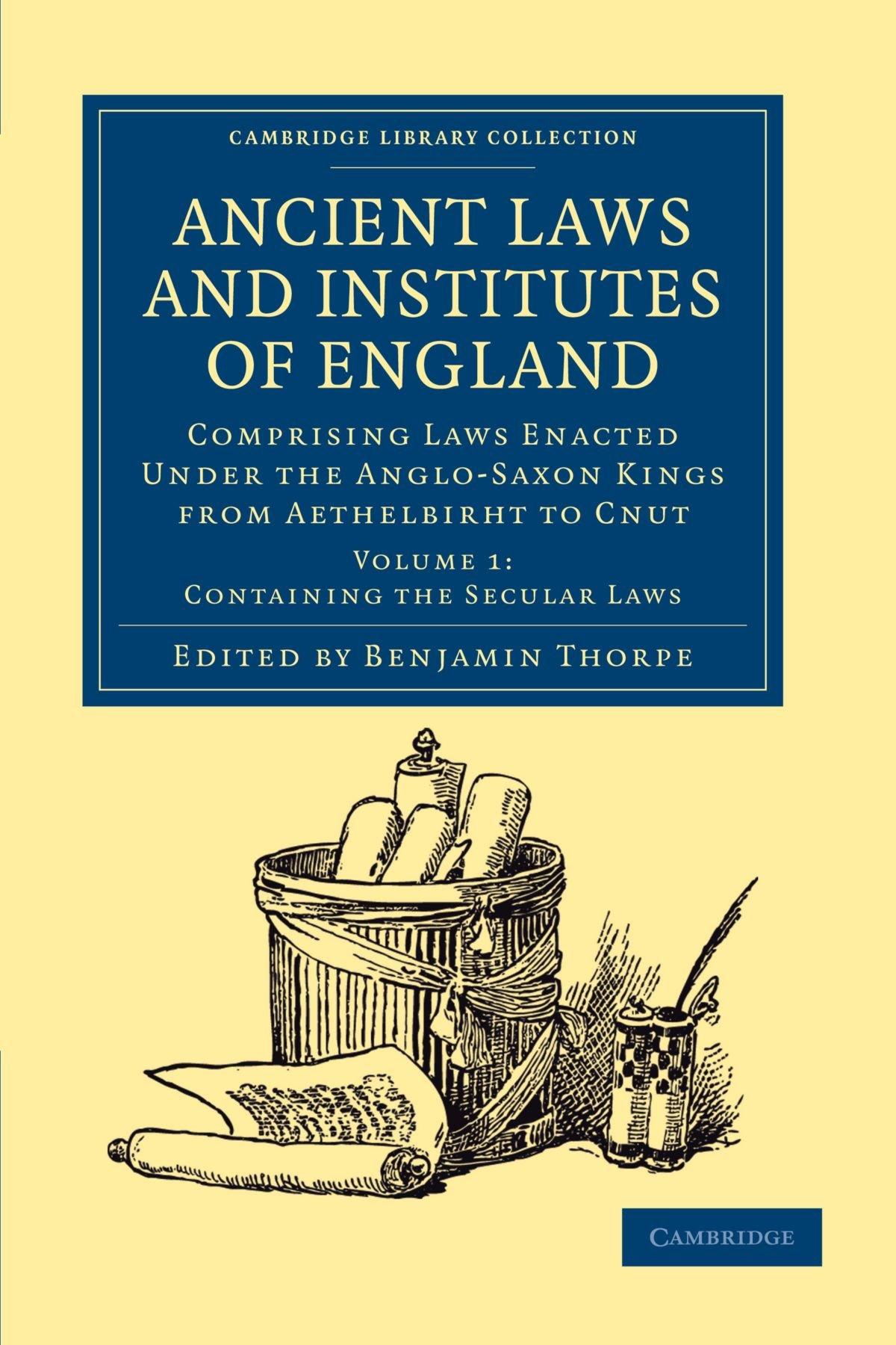 Anglo Saxon Kings And Laws The Anglo-saxon Kings