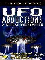 UFOTV Presents: UFO Abductions, A  Global Phenomenon