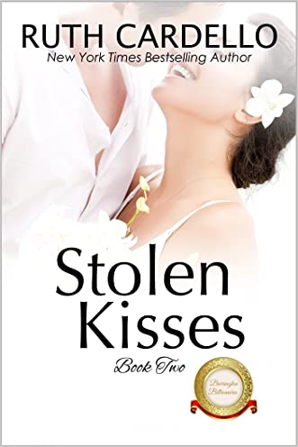 Stolen Kisses (The Barrington Billionaires, Book 2) written by Ruth Cardello