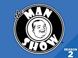 The Man Show - Season 2