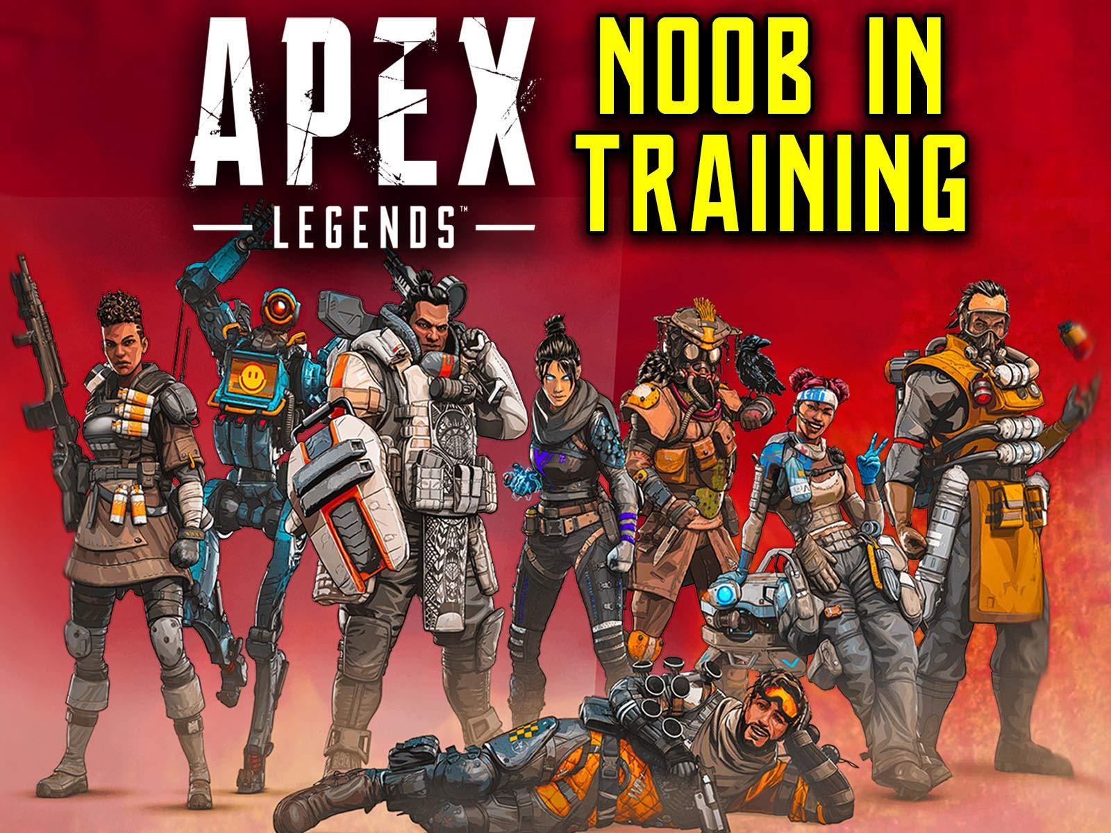 Clip: Apex Legends - Noob In Training on Amazon Prime Video UK