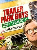 Trailer Park Boys: Don't Legalize It [HD]