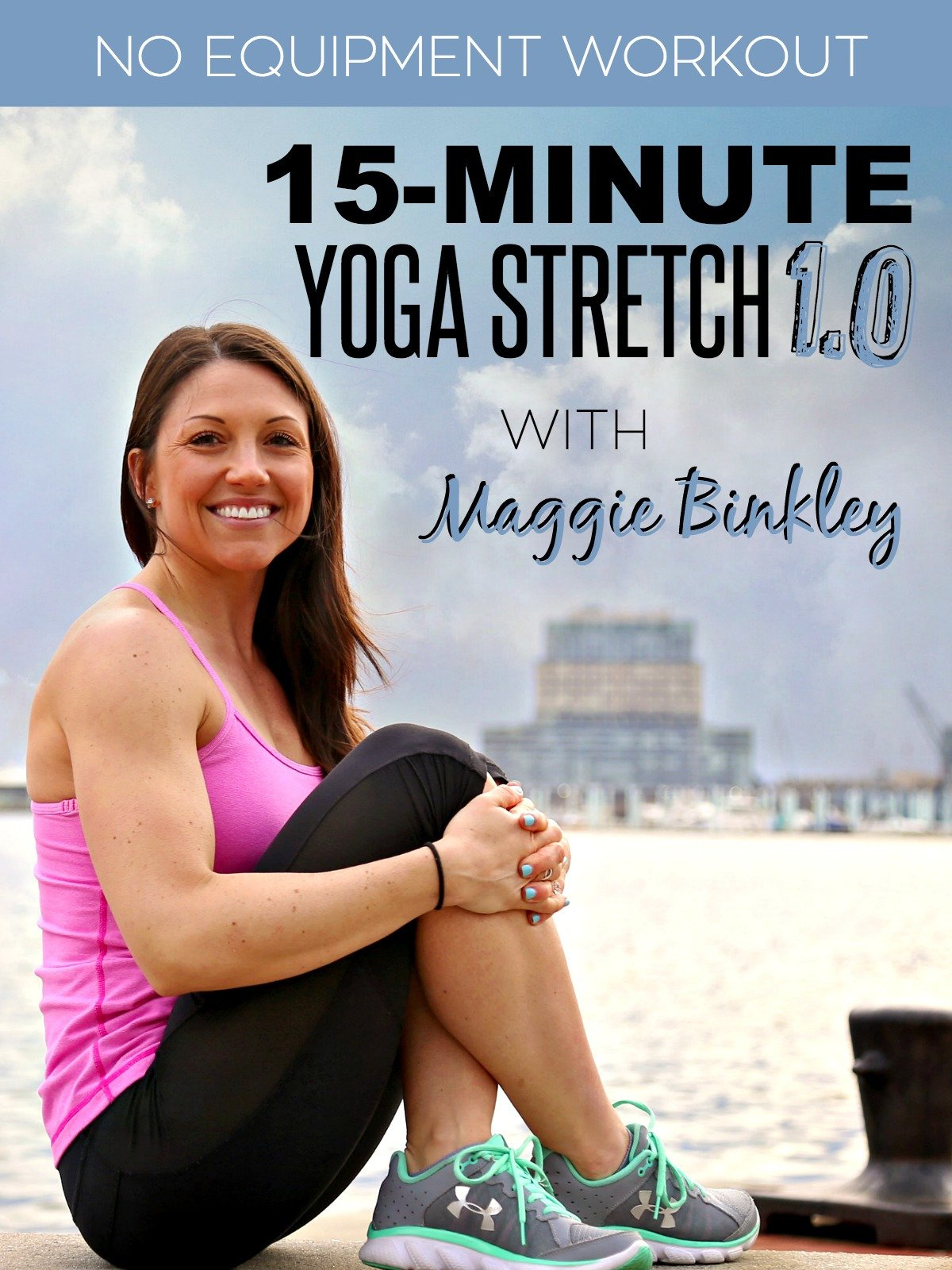 15-Minute Yoga Stretch 1.0 Workout