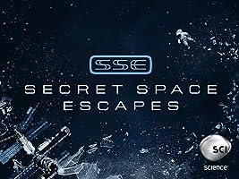 Secret Space Escapes Season 1