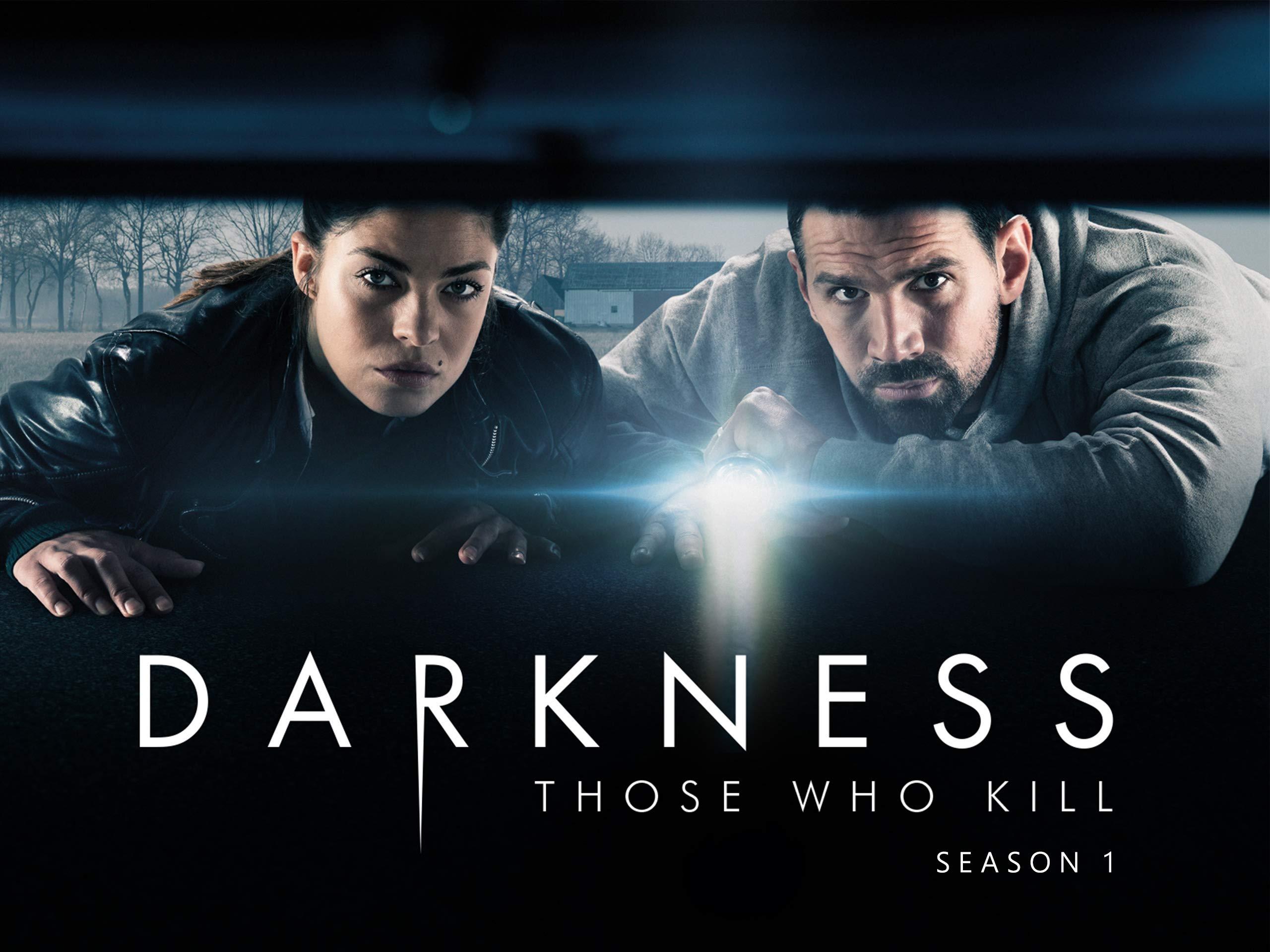 Darkness Those Who Kill - Season 1
