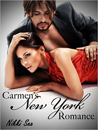 Carmen's New York Romance Trilogy written by Nikki Sex