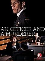 An Officer & A Murderer