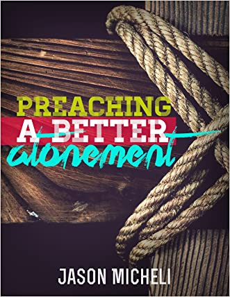 Preaching a Better Atonement