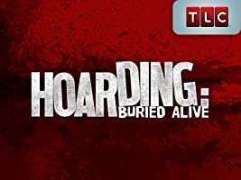 Hoarding: Buried Alive Season 1