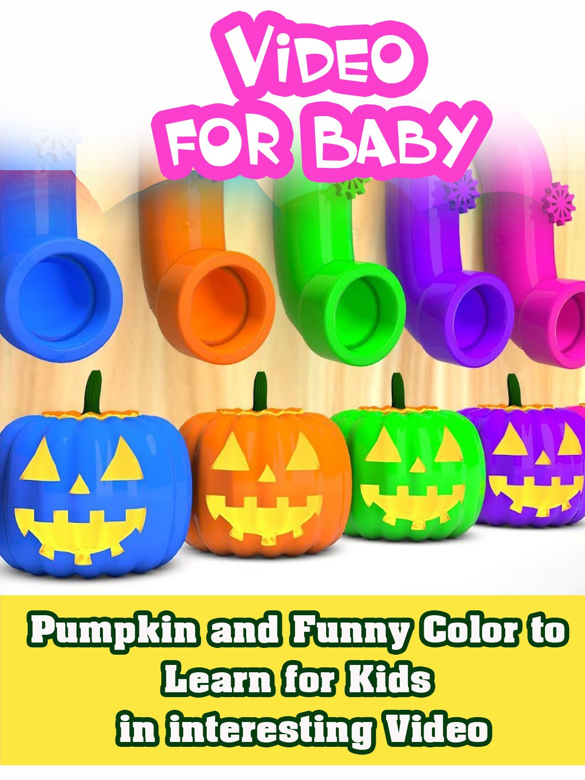 Pumpkin and Funny Color to Learn for Kids in interesting Video