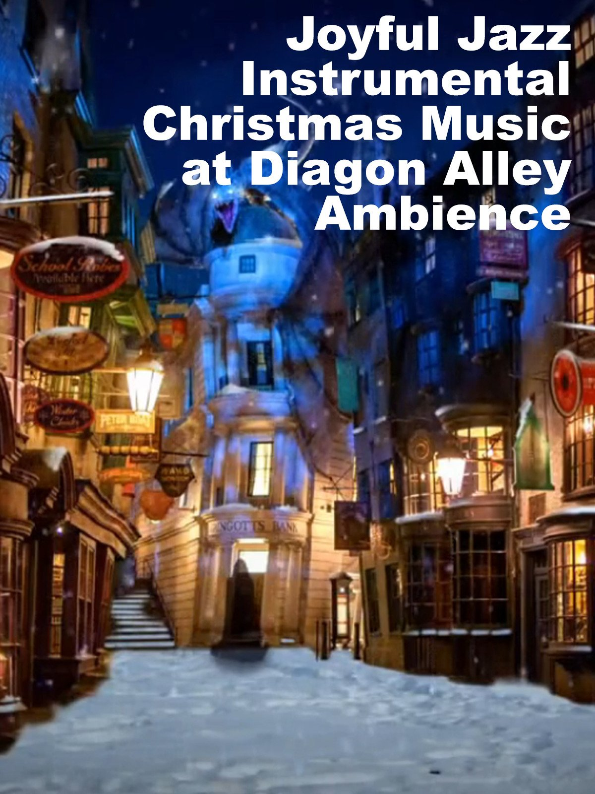 Joyful Jazz Instrumental Christmas Music at Diagon Alley Ambience