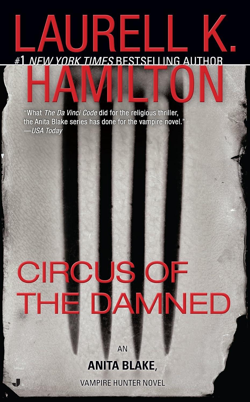 Circus of the Damned (Anita Blake, Vampire Hunter Book 3) - Laurell K. Hamilton