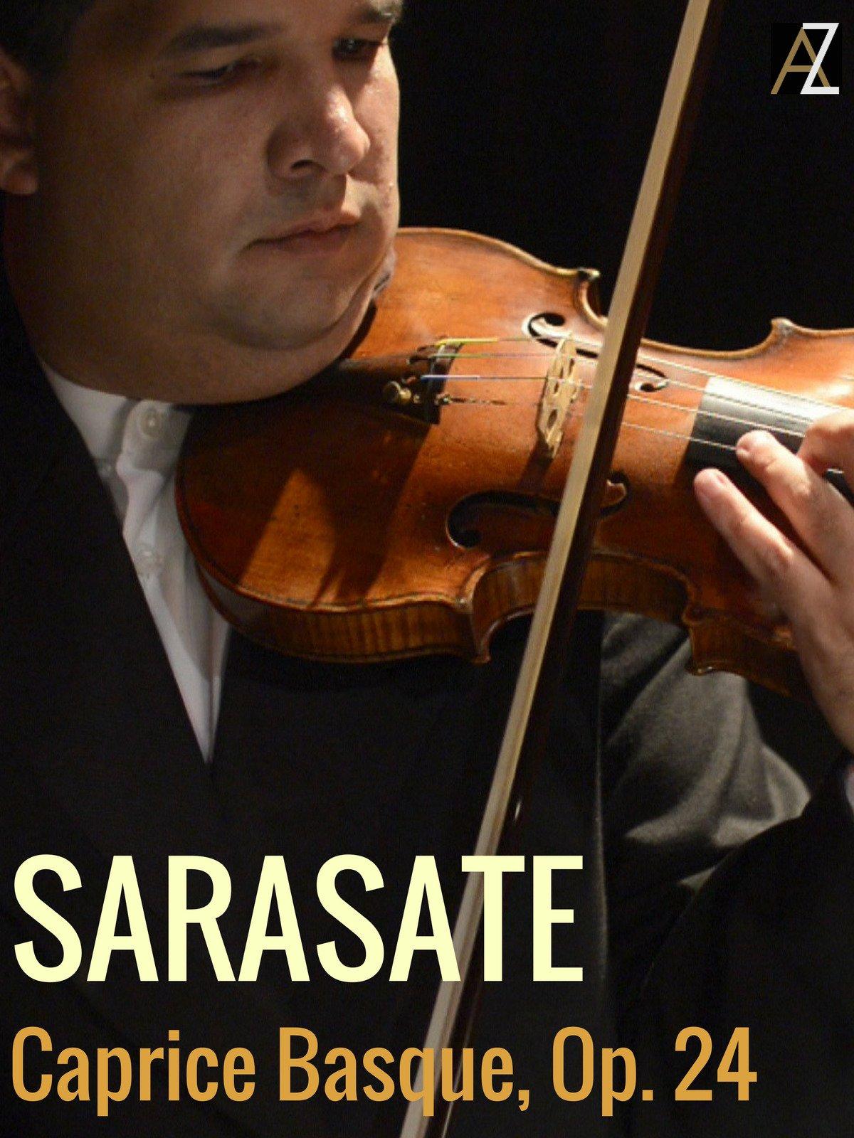 Sarasate: Caprice Basque, Op. 24