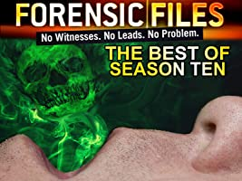 Forensic Files -The Best of Season Ten