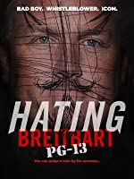 Hating Breitbart PG-13 [HD]