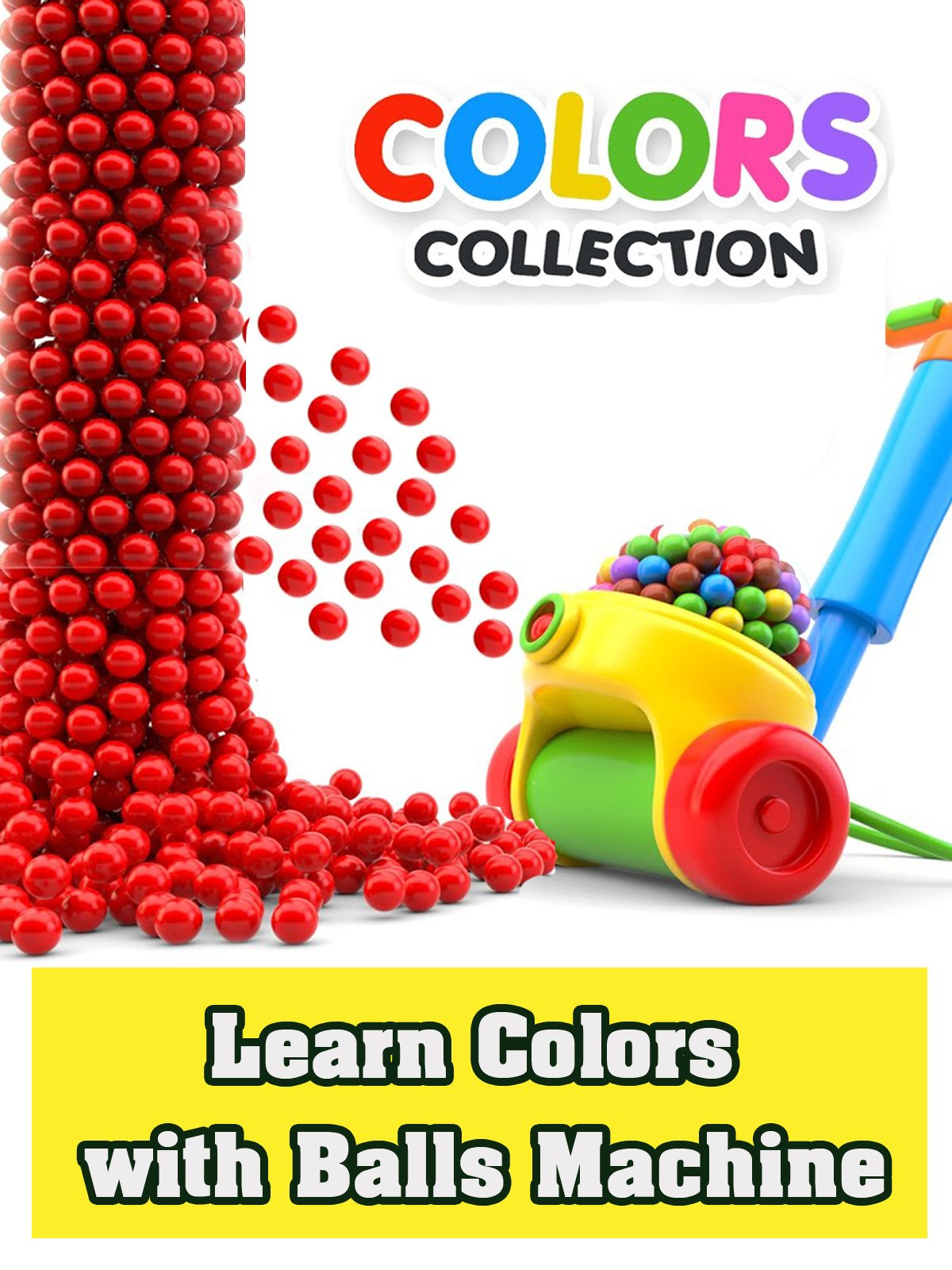 Learn Colors with Balls Machine