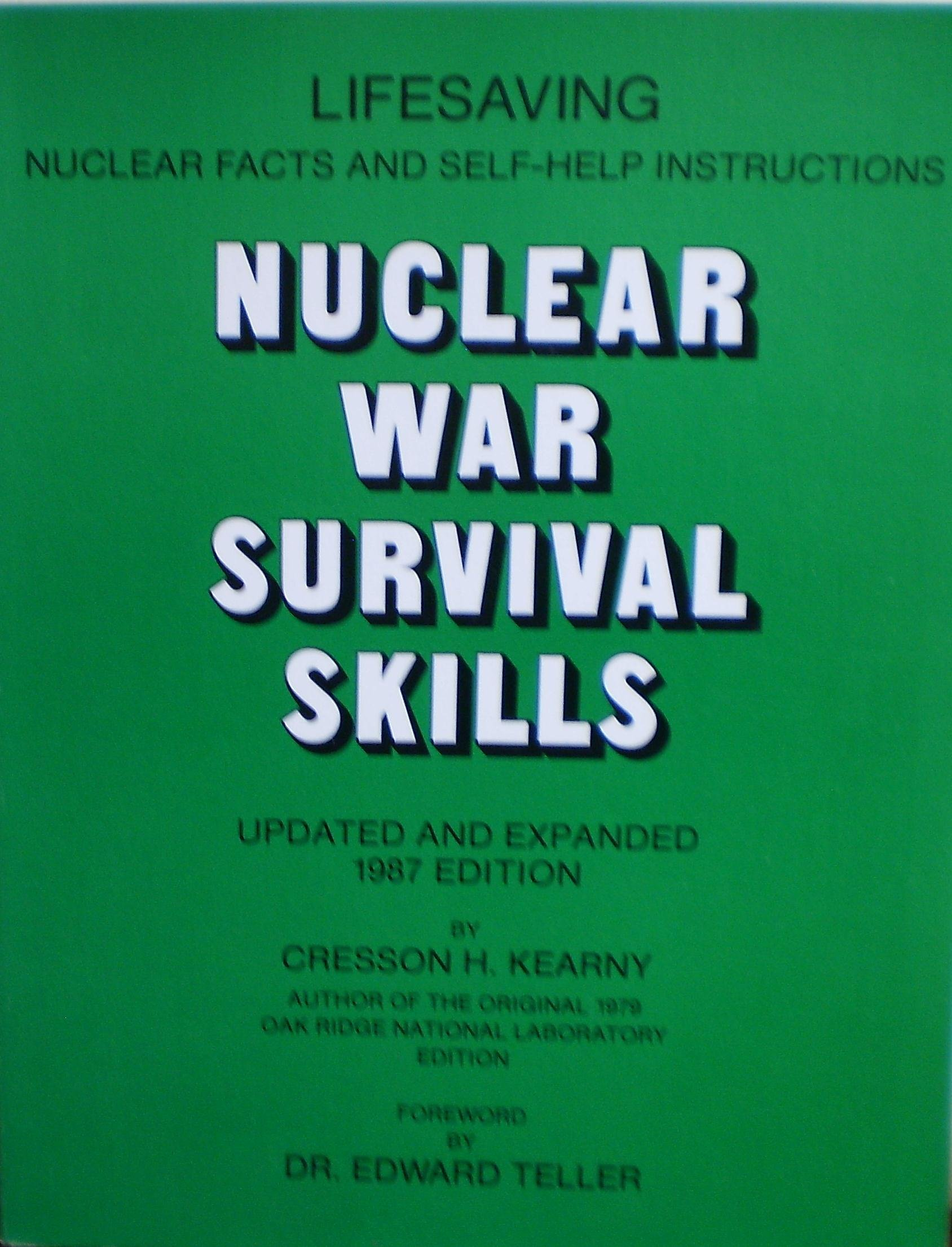 Nuclear War Survival Skills: Updated and Expanded 1987 Edition, Kearny, Cresson H.