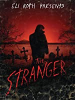 Eli Roth Presents: The Stranger [HD]