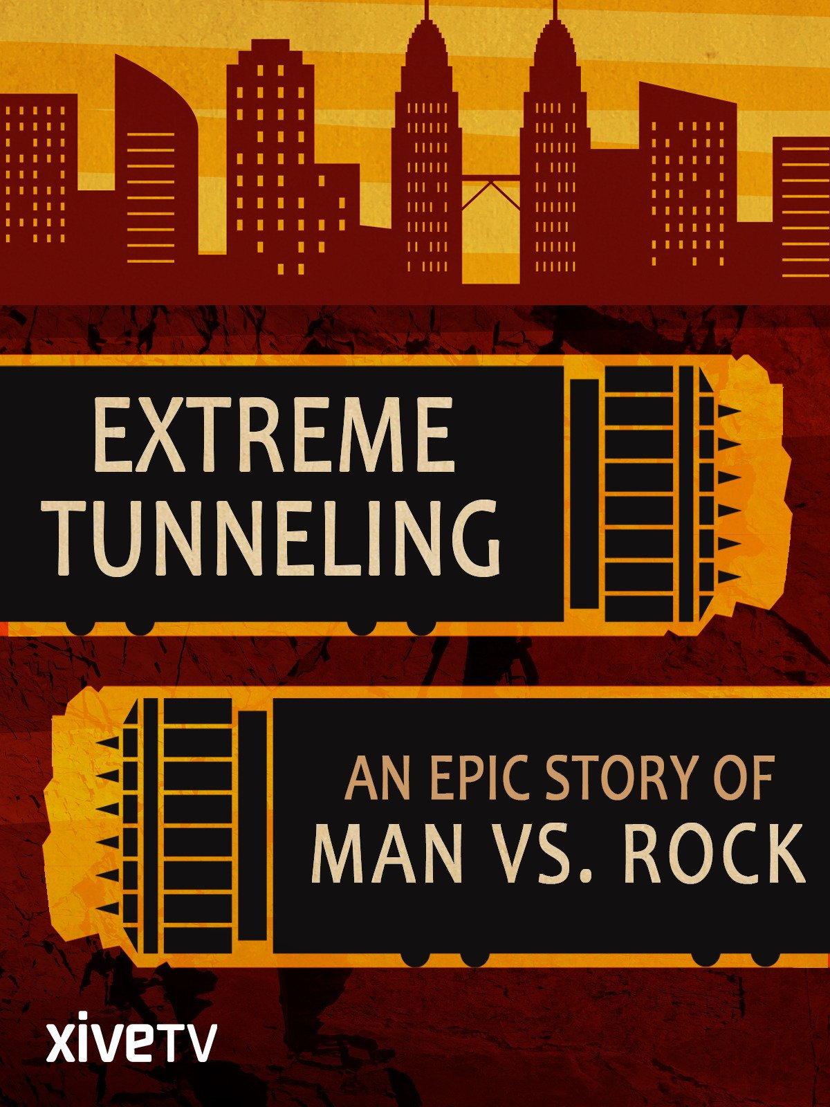 Extreme Tunneling: An Epic Story of Man vs. Rock on Amazon Prime Video UK