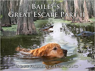Baileys Great Escape Part II (Escape from Alligator Island)