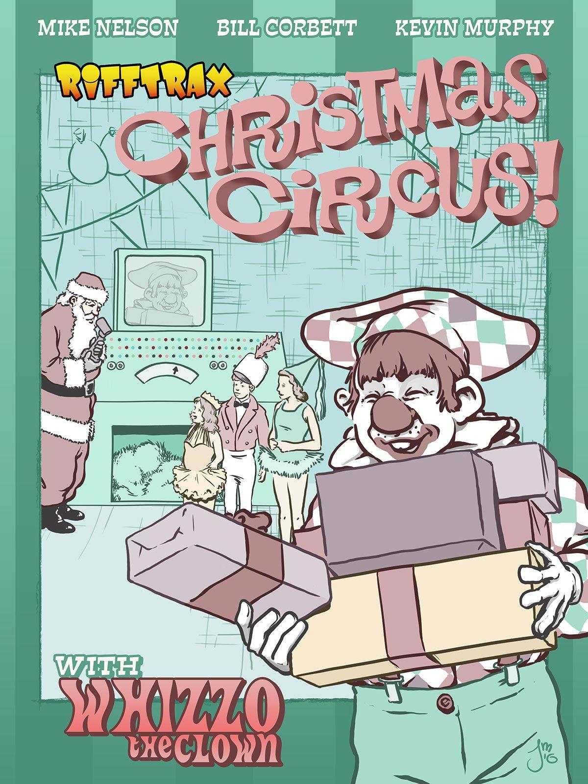 RiffTrax Christmas Circus with Whizzo the Clown