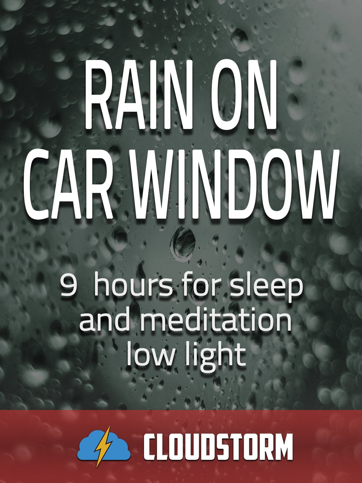 Rain on car window, 9 hours for Sleep and Meditation, low light