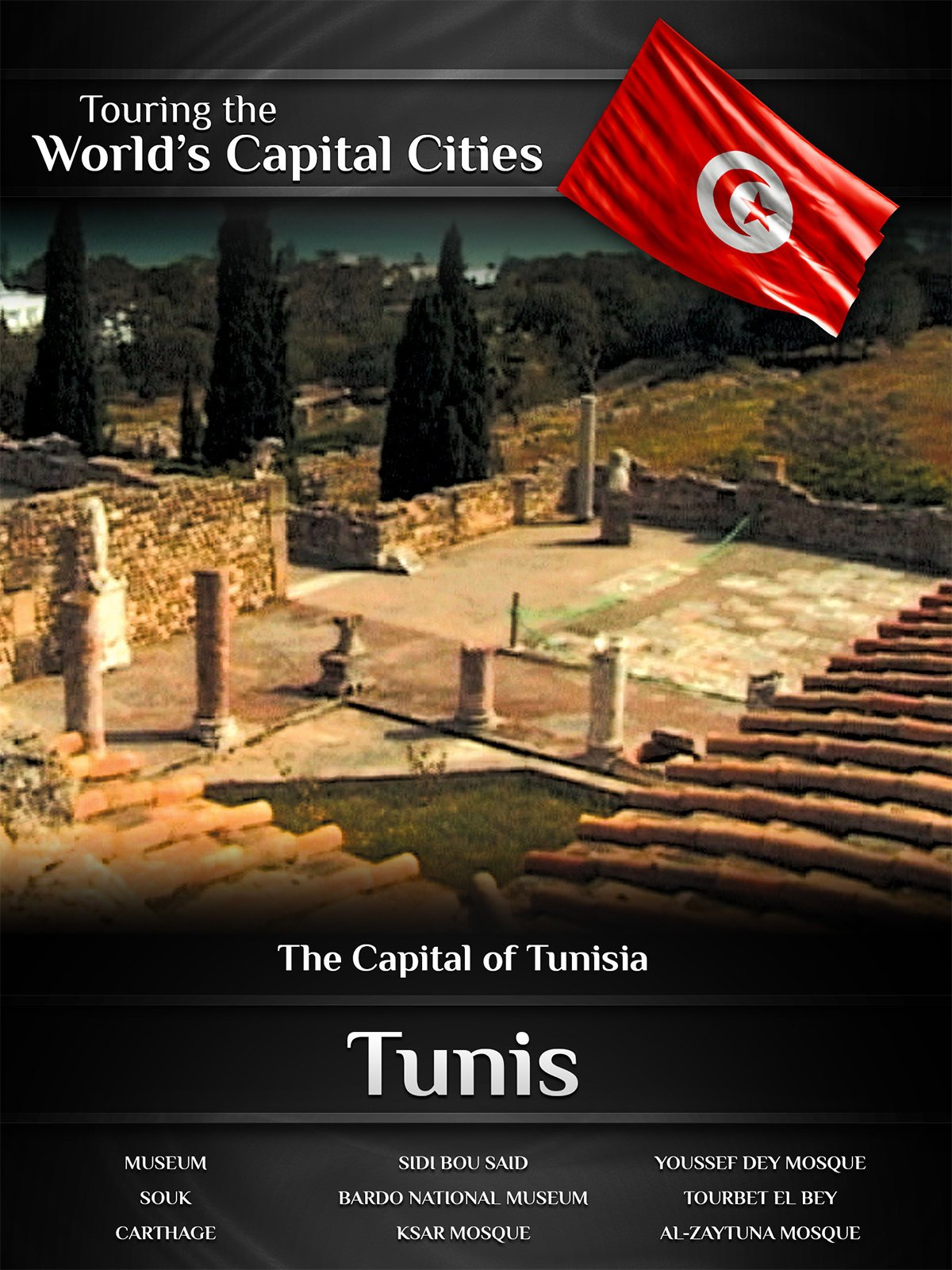 Touring the World's Capital Cities Tunis: The Capital of Tunisia on Amazon Prime Video UK