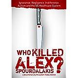 Who Killed Alex Spourdalakis