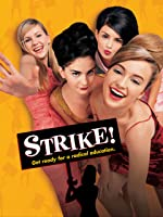 Strike! (AKA: All I Wanna Do)