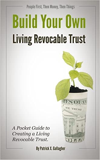 Build Your Own Living Revocable Trust: A Pocket Guide to Creating a Living Revocable Trust