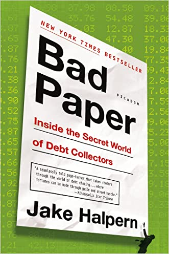 Bad Paper: Inside the Secret World of Debt Collectors