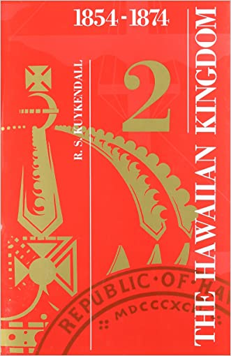 The Hawaiian Kingdom: Volume 2: Twenty Critical Years, 1854-1874