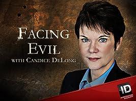 Facing Evil Season 2