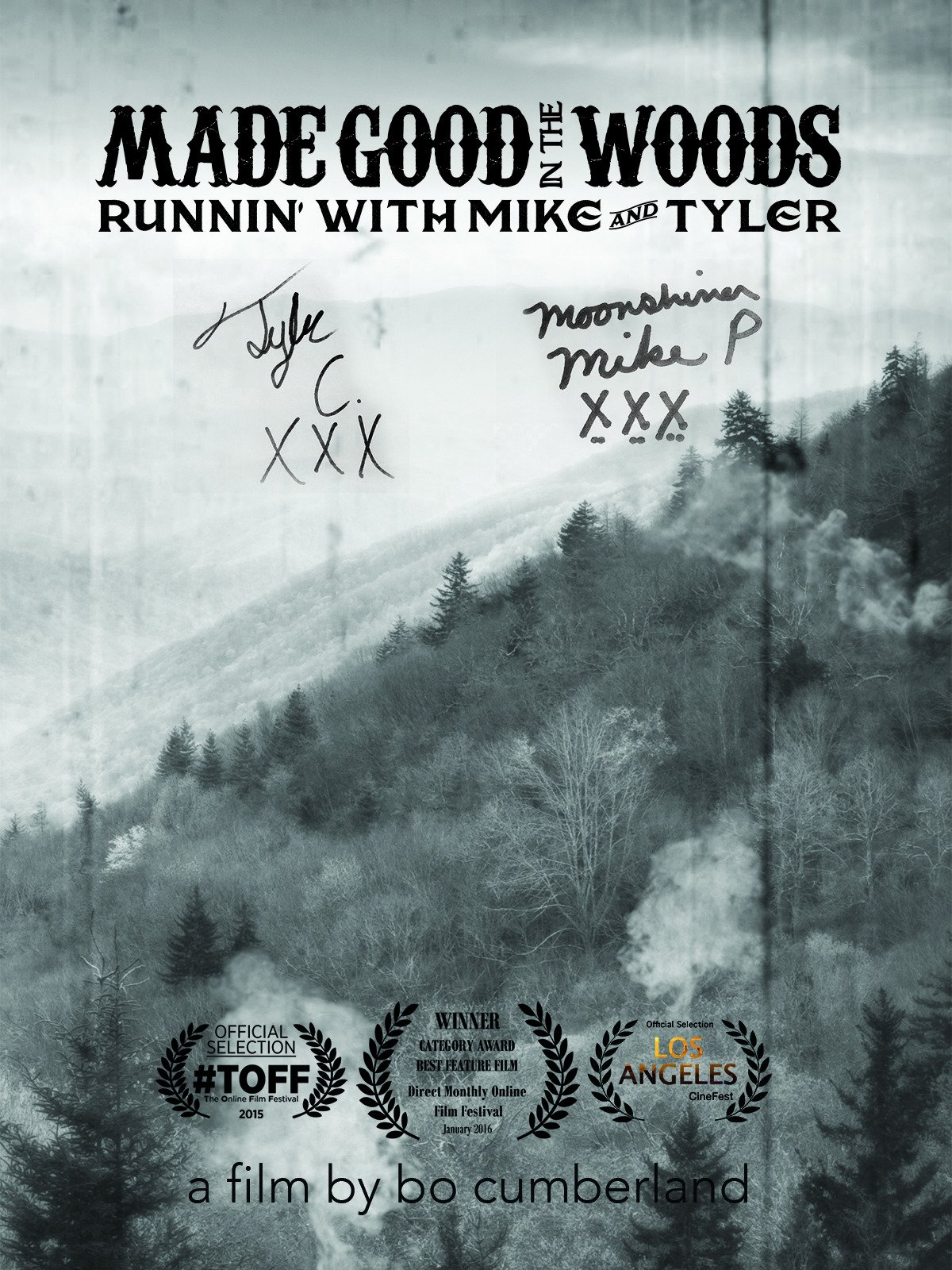 Made Good in the Woods: Runnin' with Mike and Tyler