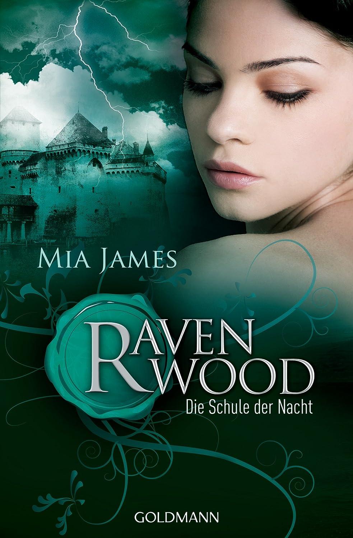 Ravenwood  - Schule der Nacht