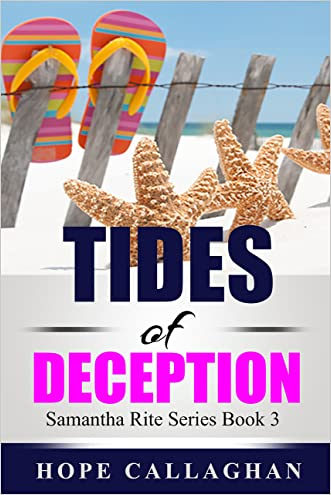 Tides of Deception (Samantha Rite Mystery Series Book 3) written by Hope Callaghan