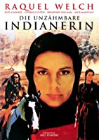 Die unz�hmbare Indianerin
