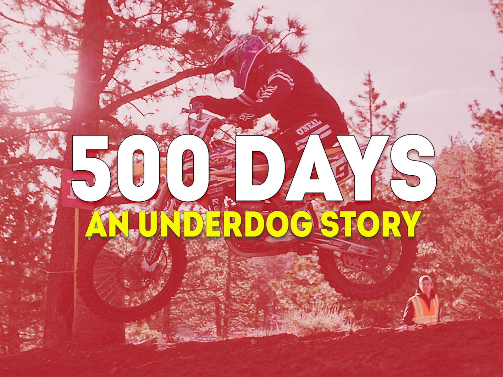 500 Days: An Underdog Story - Season 1