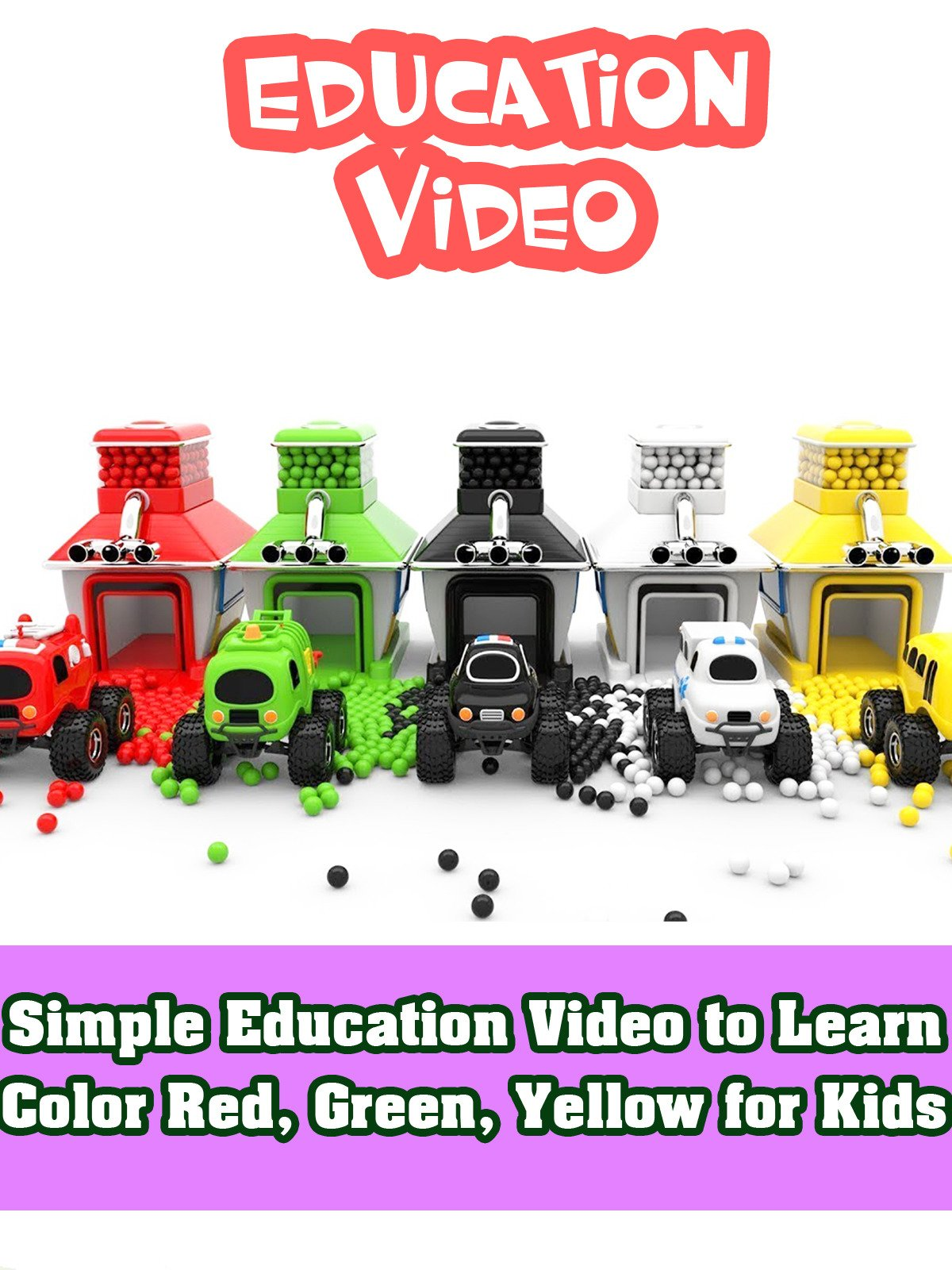 Simple Education Video to Learn Color Red, Green, Yellow for Kids