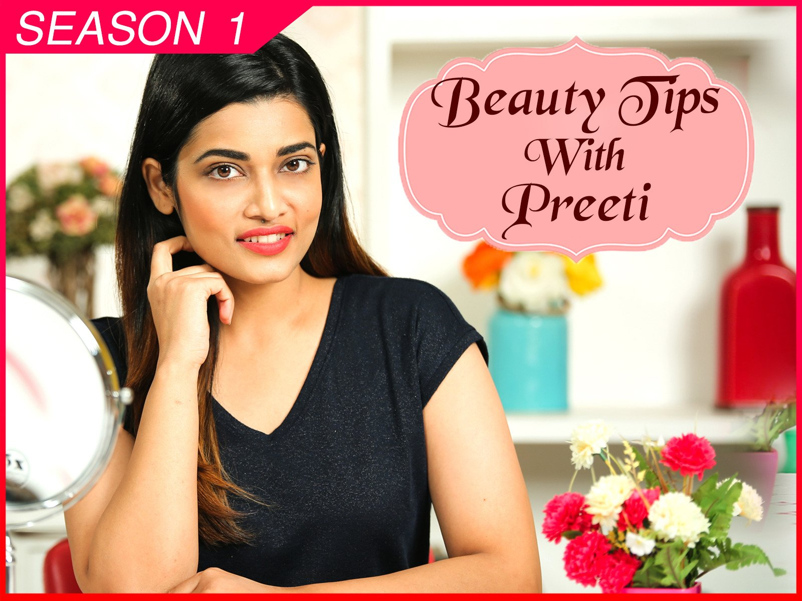 Clip: Beauty Tips With Preeti - Season 1
