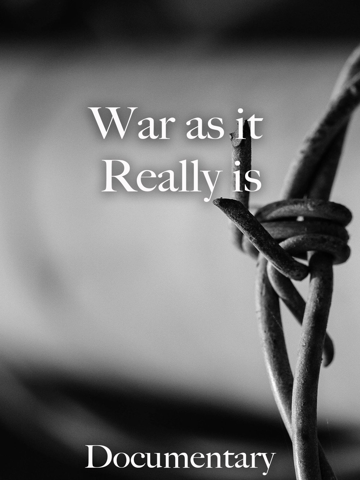 War as it Really is Documentary