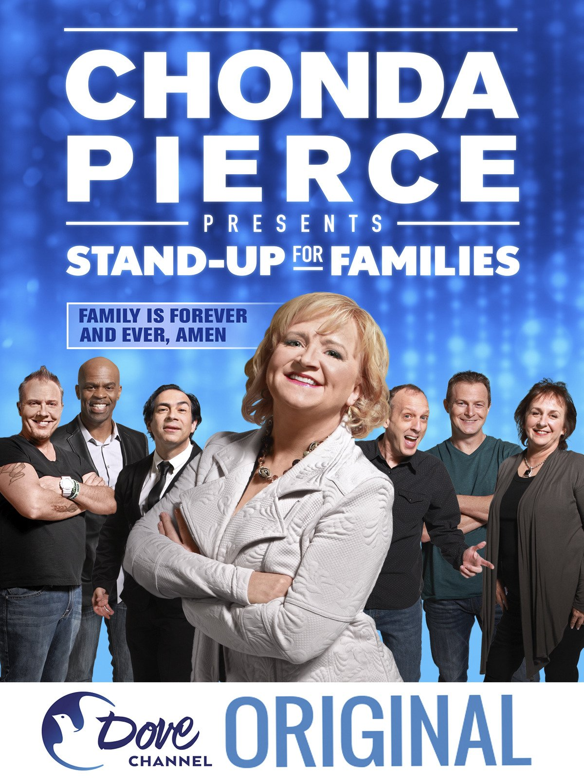 Chonda Pierce Presents: Stand Up for Families - Family Is Forever and Ever, Amen