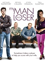 My Man is a Loser [HD]