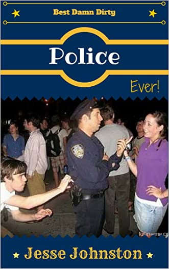 Jokes: Best Damn Dirty Police Jokes Ever!: Jokes Free, Jokes for Adults, Jokes 2016, Funny Jokes (Jokes to go, Joke Book, Laugh out Loud Jokes)