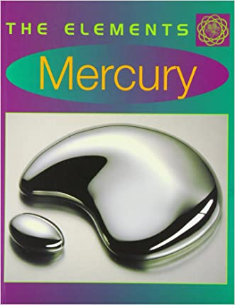 The Elements: Mercury (Children's Science Book)